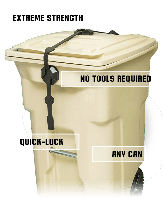 show strong strap garbage lock features including strength, no tools required, quick-lock, and universal application
